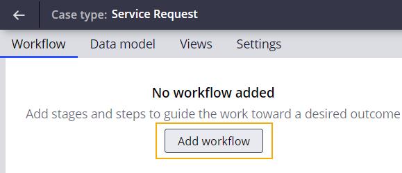 service request case type add workflow