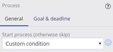 process configuration pane start process (otherwise skip) custom condition