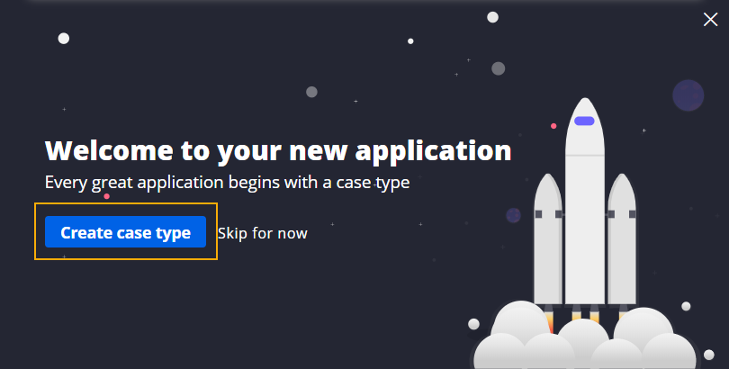 welcome to your new application window create case type