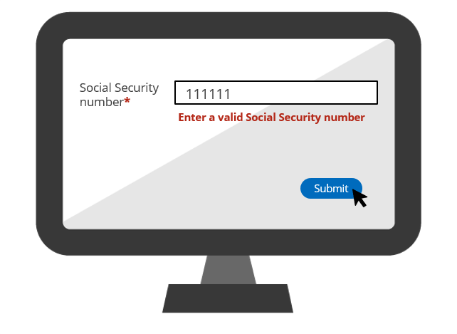 An edit validate rule applied to the SSN field checks whether the SSN is in the correct format