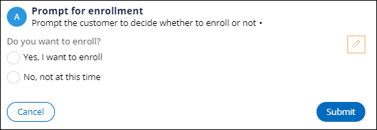 Prompt for the user to decide whether to enroll or not enroll