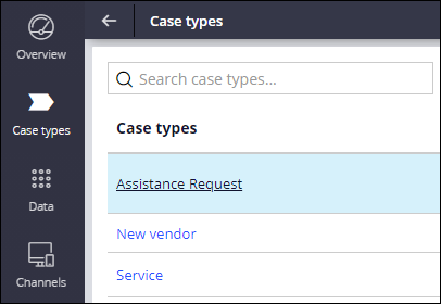 The listing of case types, with the Assistance Request case type selected.