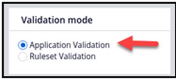 Application Validation Modes