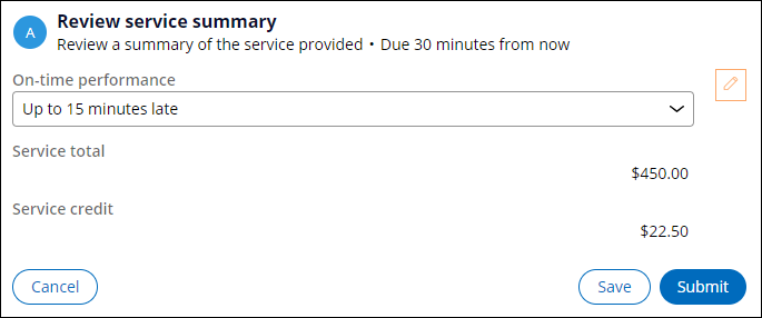 Review service summary view with up to 15 minutes late selected