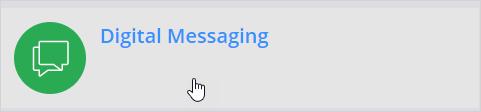 Digital messaging channel